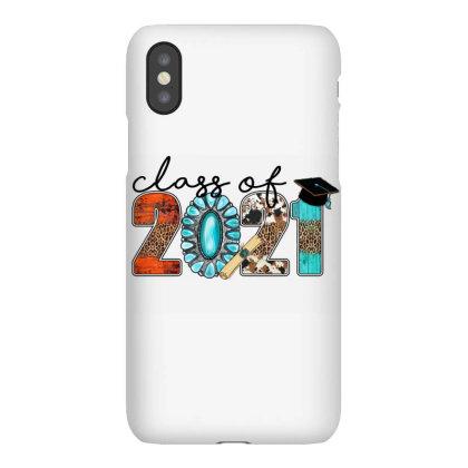 Class Of 2021 Iphonex Case Designed By Badaudesign