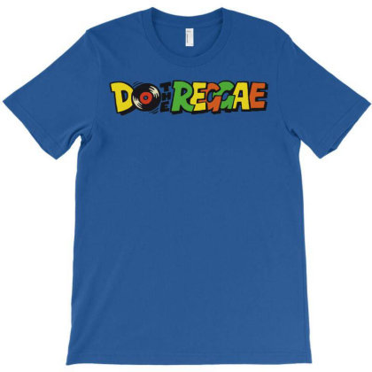 Do The Reggae T-shirt Designed By Enziepunk