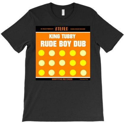 King Tubby Rude Boy Dub T-shirt Designed By Stevemcks