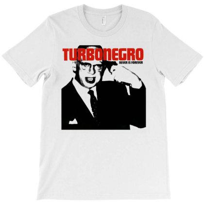 Turbonegro Never Is Forever Album T-shirt Designed By Stevemcks