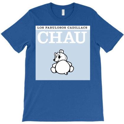 Los Fabulosos Cadillacs Chau T-shirt Designed By Nadirsungga