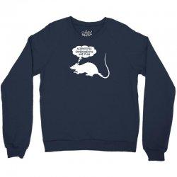 rat funny geek nerd scientific experiments are fun Crewneck Sweatshirt | Artistshot