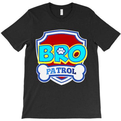 Bro Patrol T-shirt Designed By Jurdex Tees
