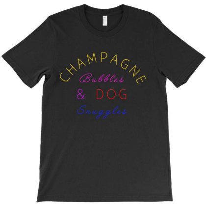 Champagne Bubble And Dog T-shirt Designed By Jurdex Tees