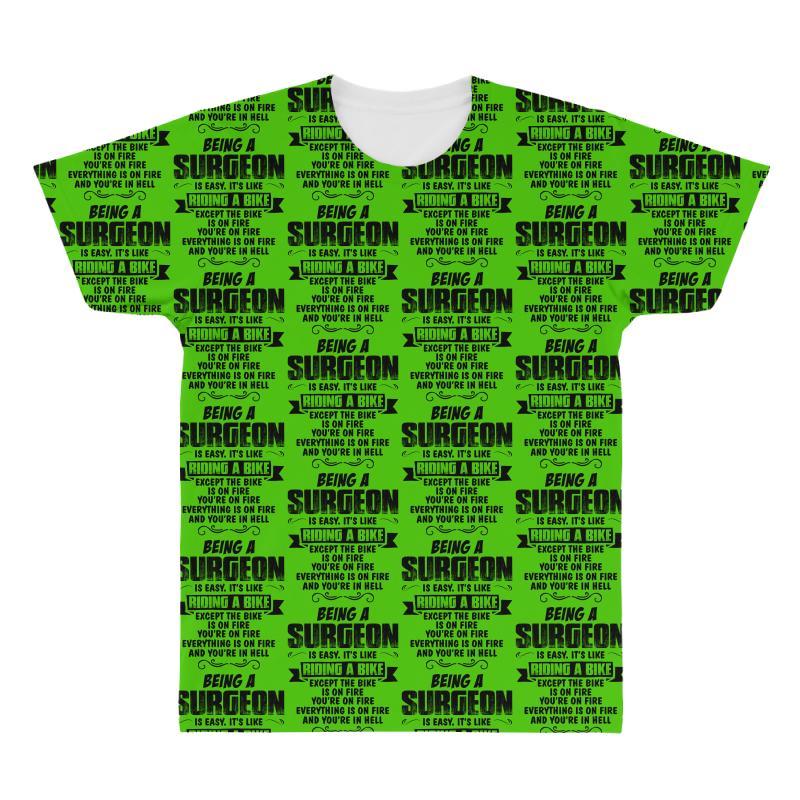 Being A Surgeon Copy All Over Men's T-shirt | Artistshot