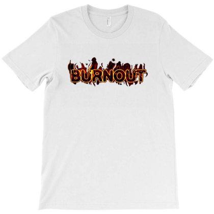 Burnout T-shirt Designed By Tagshirts
