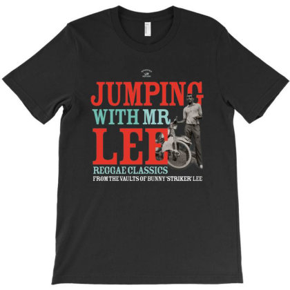 Jumping With Mr. Lee Reggae Classics From The Vaults Of Bunny Lee T-shirt Designed By Adaptionate