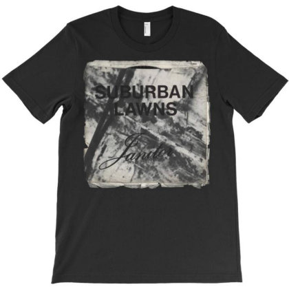 Suburban Lawns Janitor T-shirt Designed By Adaptionate