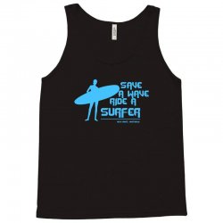 surf board surfer australia save a wave ride a surfer ocean Tank Top | Artistshot
