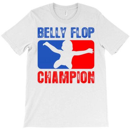 Belly Flop Champion Parody T-shirt Designed By Slimrudebwoy