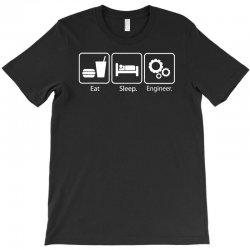 eat sleep engineer T-Shirt | Artistshot
