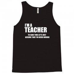 i am a teacher Tank Top | Artistshot