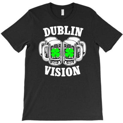 Dublin Vision T-shirt Designed By Sakatiar