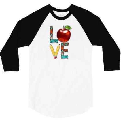 Love Teacher 3/4 Sleeve Shirt Designed By Badaudesign