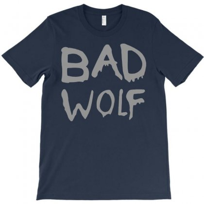 Bad Wolf - Doctor Who Shirt T-shirt Designed By Gringo