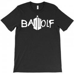 Bad Wolf - Doctor Who T-Shirt | Artistshot