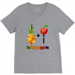 ppap - Pen pineapple apple pen V-Neck Tee | Artistshot