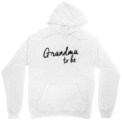 Grandma To Be Unisex Hoodie Designed By Wowotees