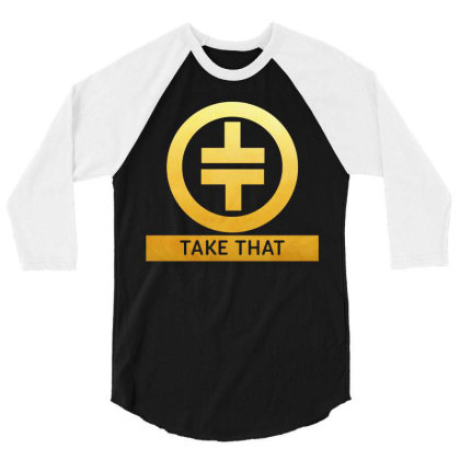 Take That Symbol 3/4 Sleeve Shirt Designed By Willo