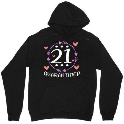21 Quarantine Birthday For Queen Girl Unisex Hoodie Designed By Rishart