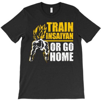 Train Or Go Home Warrior Gym Workout T-shirt Designed By Sakatiar