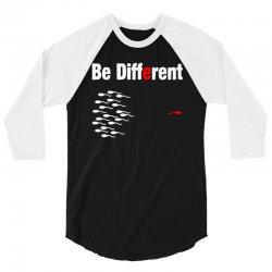 be different 3/4 Sleeve Shirt | Artistshot