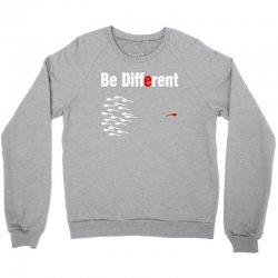 be different Crewneck Sweatshirt | Artistshot
