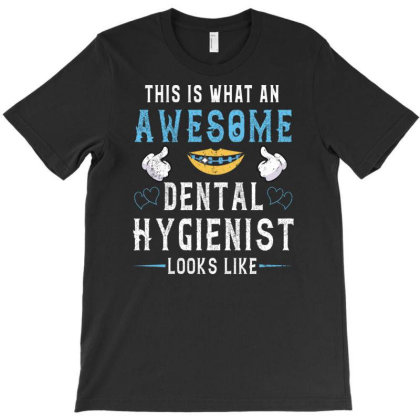 Dental Hygienist Funny Dentist Birthday T-shirt Designed By Rishart