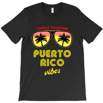 Family Vacation Puerto Rico Vibes T-shirt Designed By William Art
