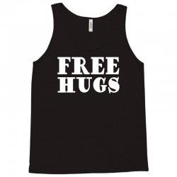free hugs Tank Top | Artistshot