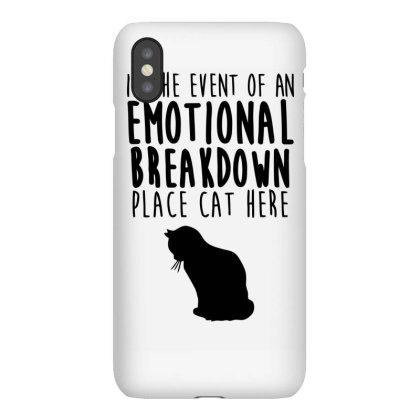 Emotional Breakdown Place Cat Here Iphonex Case Designed By Garrys4b4