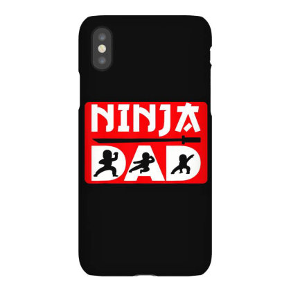 Ninja Dad Matching Family Iphonex Case Designed By William Art