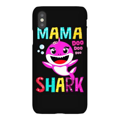 Mama Shark Doo Doo Doo Iphonex Case Designed By Ninja Art