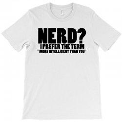 funny t shirts tops rude slogan tee joke shirt humour more intelligent than you T-Shirt | Artistshot