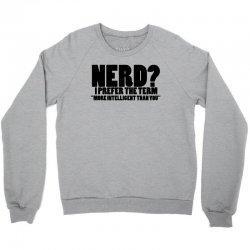 funny t shirts tops rude slogan tee joke shirt humour more intelligent than you Crewneck Sweatshirt | Artistshot