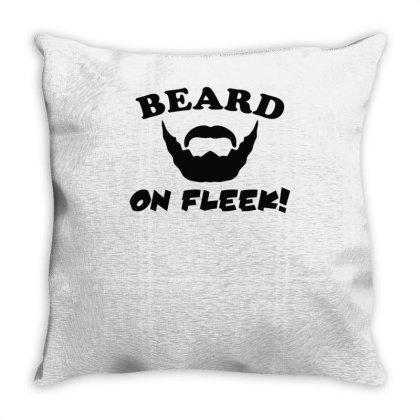 Mens Beard On Fleek Throw Pillow Designed By Garrys4b4