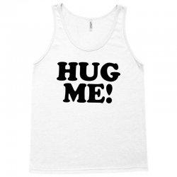 hug me Tank Top   Artistshot