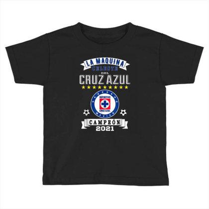 Cruz Azul Campeon 2021 Futbol Mexicano La Maquina Celeste Toddler T-shirt Designed By Conco335@gmail.com