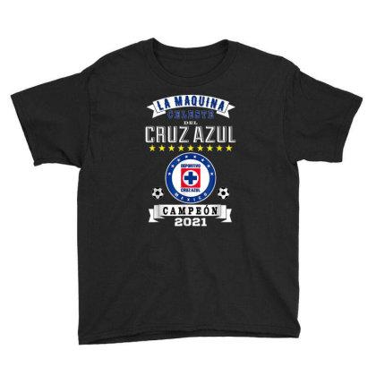 Cruz Azul Campeon 2021 Futbol Mexicano La Maquina Celeste Youth Tee Designed By Conco335@gmail.com