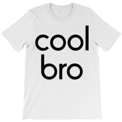Cool Bro T-shirt Designed By Rs Shop