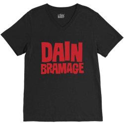 Dain Bramage Hardcore V-Neck Tee   Artistshot