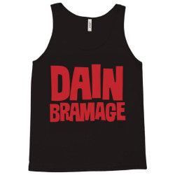 Dain Bramage Hardcore Tank Top   Artistshot