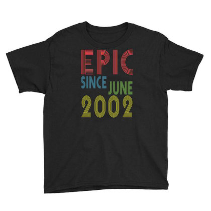 Epic Since June 2002 Shirt   Birthday 17th Gift 17 Years Old Youth Tee