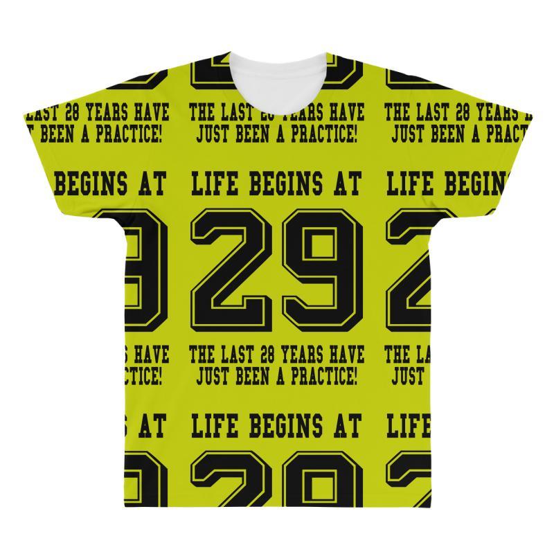 29th Birthday Life Begins At 29 All Over Men's T-shirt   Artistshot