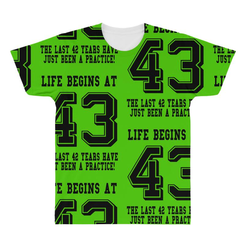 43rd Birthday Life Begins At 43 All Over Men's T-shirt | Artistshot