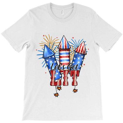 Let's Get Lıt T-shirt Designed By Jahusdesignshop