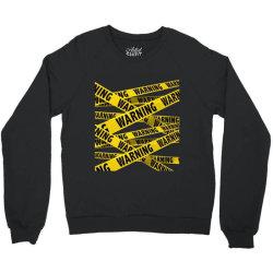 warning Crewneck Sweatshirt | Artistshot