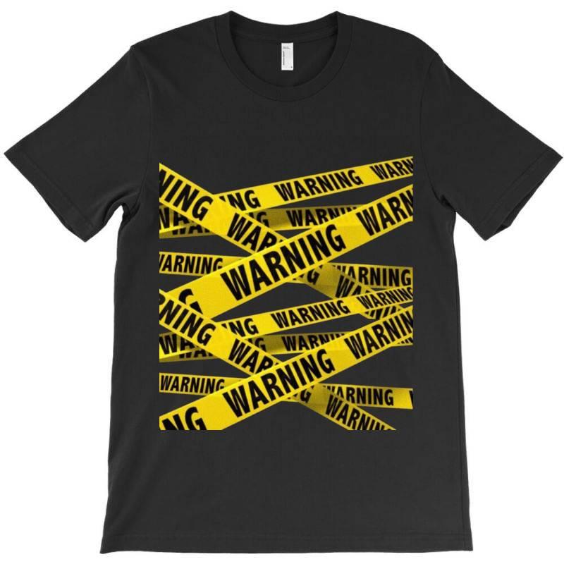 Warning T-shirt | Artistshot