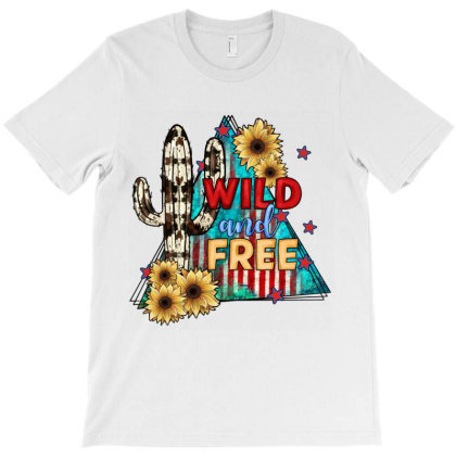 Wıld And Free T-shirt Designed By Jahusdesignshop