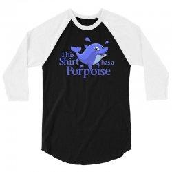 porpoise funny 3/4 Sleeve Shirt | Artistshot